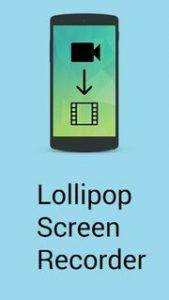 aplicativo Lollipop Screen Recorder - gravar tela