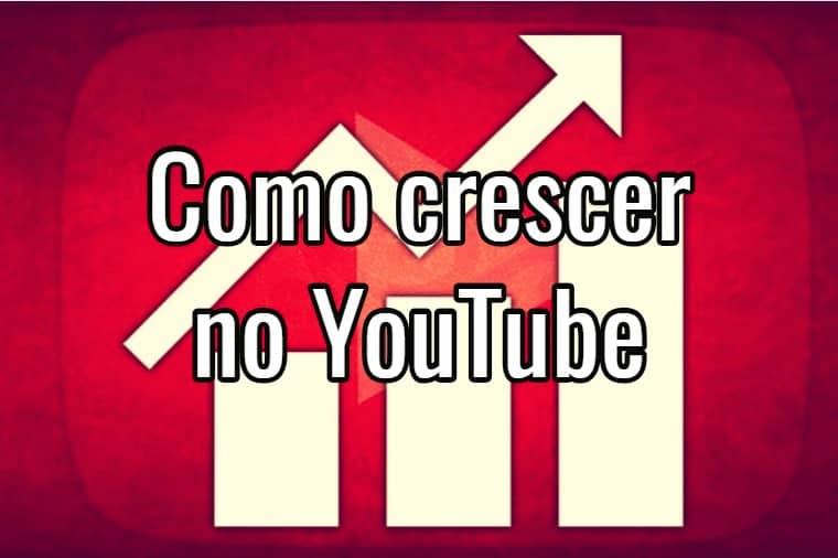 Dicas para Crescer no YouTube e Ser Um YouTuber de Sucesso