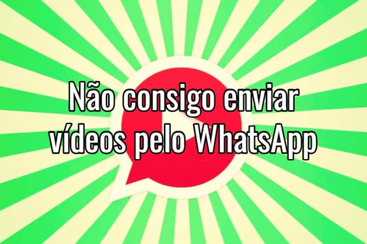 como enviar video pelo whatsapp