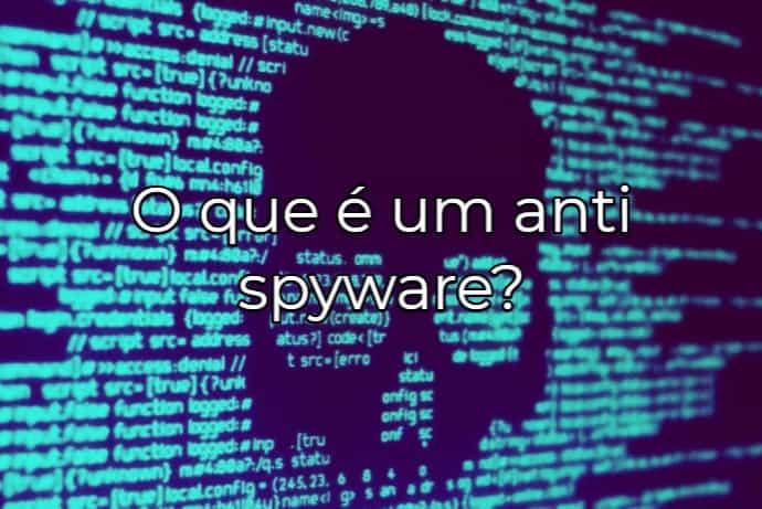Os melhores programas Anti-Spyware