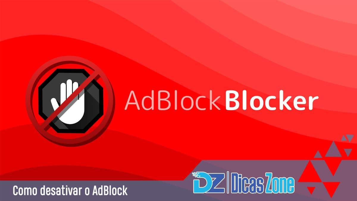 Como desativar o AdBlock no navegador