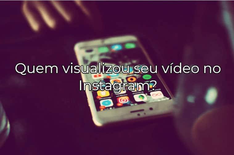 Visualizações de vídeo no Instagram