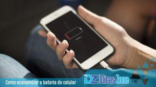 economizar bateria do celular