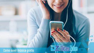 Como ouvir música online grátis