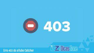 ERRO 403 no aTube Catcher