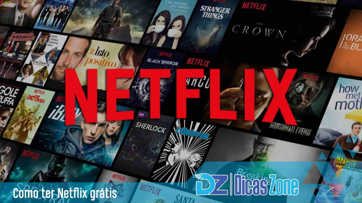 como assistir netflix gratis