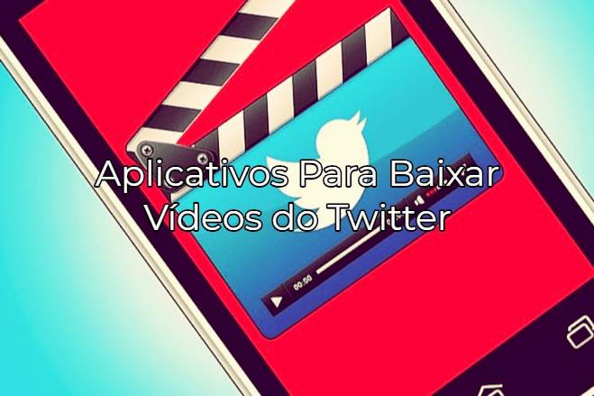 aplicativo para baixar video do twitter
