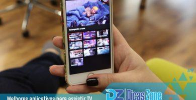 Os melhores aplicativos para assistir TV