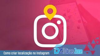 como adicionar localização no instagram