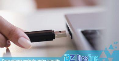 como remover proteção contra gravação do pen drive