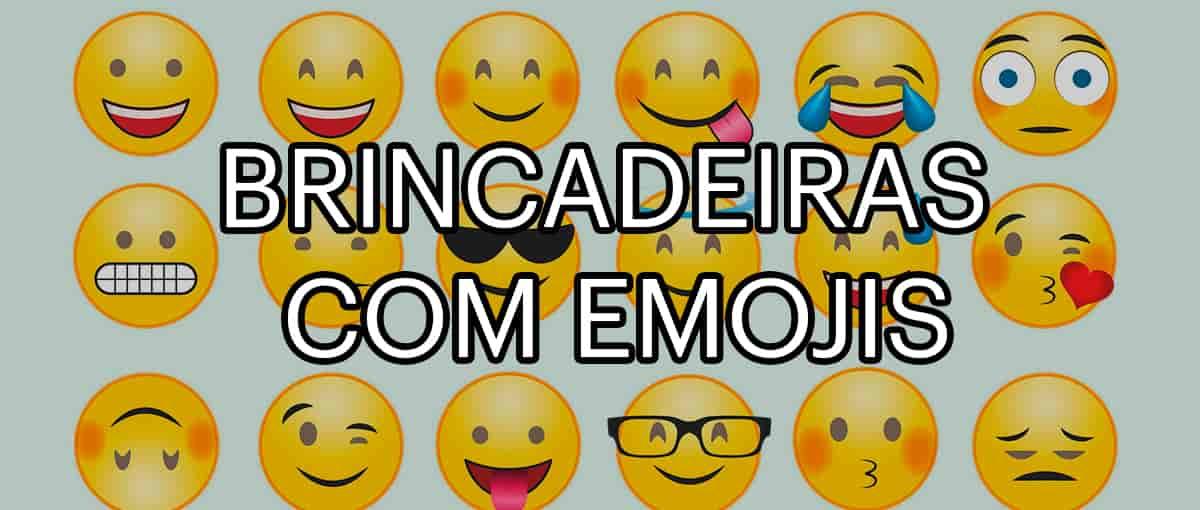 Brincadeiras com Emojis