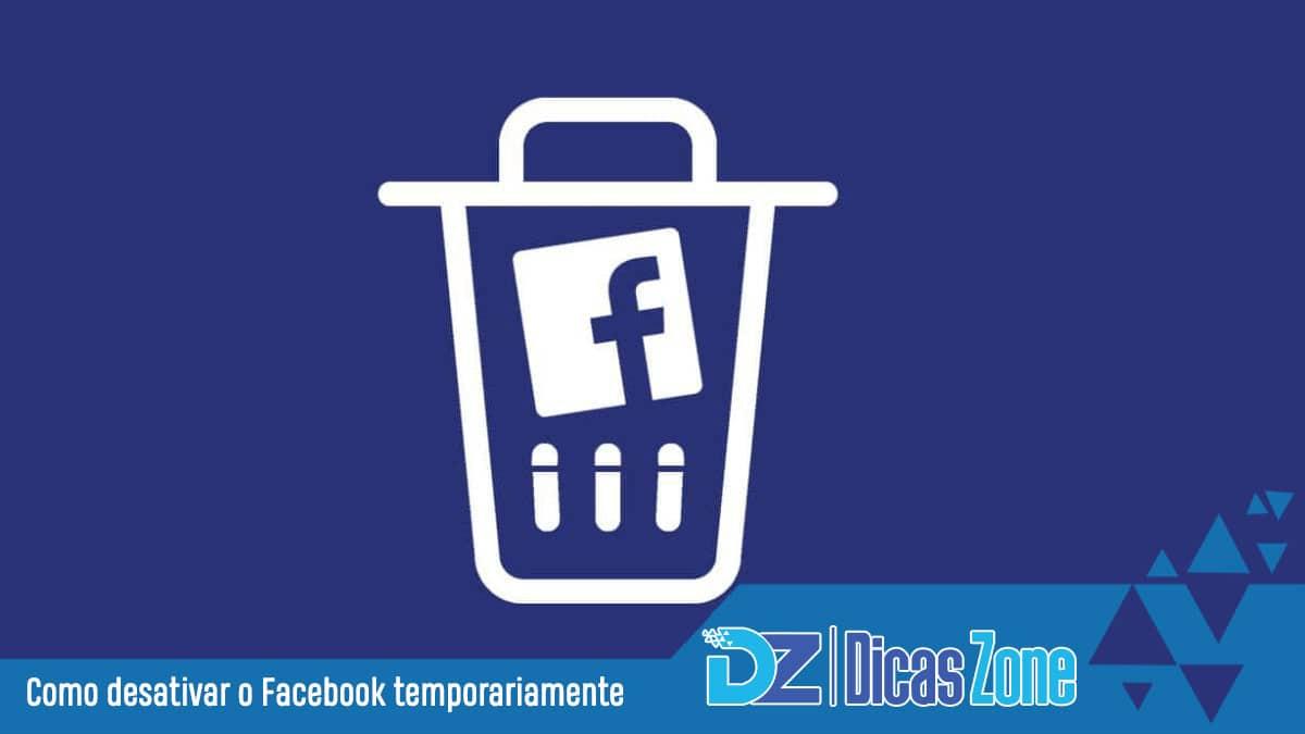 como desativar o facebook por um tempo